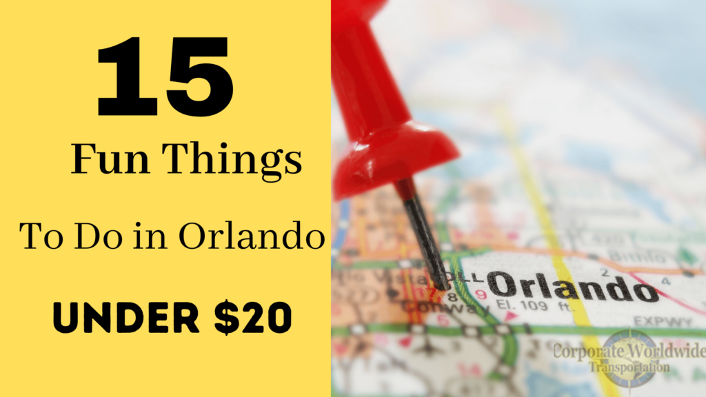15 fun things to do orlando under $20 when travelling